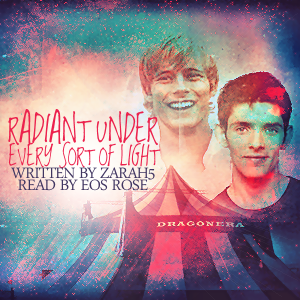 Radiant Under Every Sort of Light [cover by eos rose]