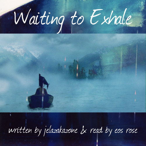 Waiting to Exhale [cover by eos rose]